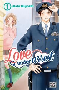 Love under arrest. Volume 1