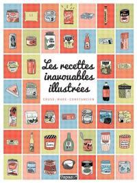 Les recettes inavouables illustrées