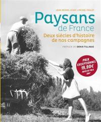 Paysans de France : 1770-1970, deux siècles d'histoire de nos campagnes