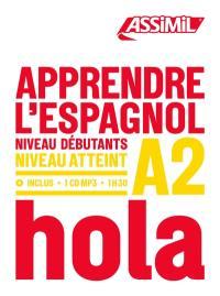 Apprendre l'espagnol : niveau débutants : niveau atteint A2