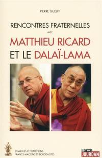Rencontres fraternelles avec Matthieu Ricard et le dalaï-lama : symboles et traditions francs-maçons et bouddhistes