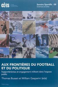 Aux frontieres du football et du politique
