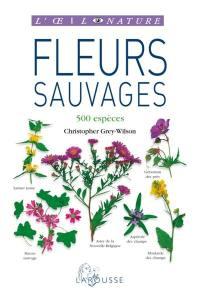 Fleurs sauvages : 500 espèces