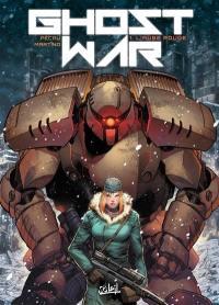 Ghost war. Volume 1, L'aube rouge
