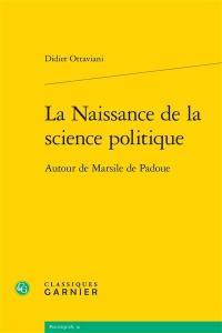 La naissance de la science politique