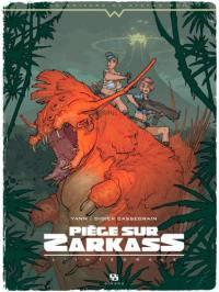 Piège sur Zarkass