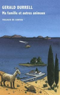 Trilogie de Corfou, Ma famille et autres animaux, Vol. 1