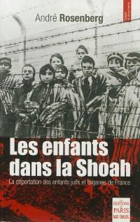 Les enfants dans la Shoah