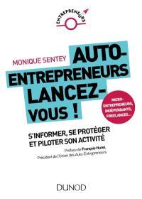 Auto-entrepreneurs, lancez-vous !