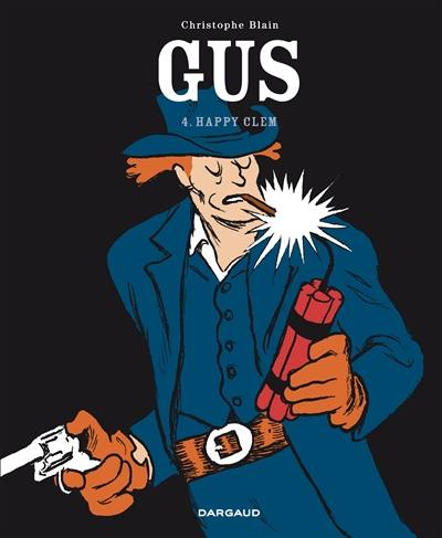 Gus. Volume 4, Happy Clem