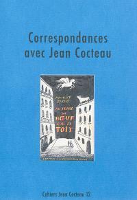 Cahiers Jean Cocteau. Volume 12, Correspondances avec Jean Cocteau