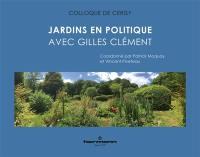 Jardins en politique avec Gilles Clément
