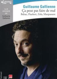 Ca peut pas faire de mal. Volume 3, Le roman français du XIXe siècle : Balzac, Flaubert, Zola, Maupassant