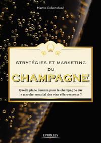 Stratégies et marketing du champagne