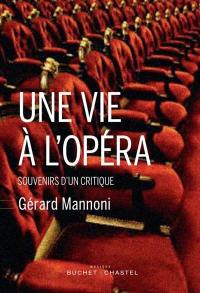 Une vie à l'opéra