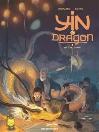 Yin et le dragon. Volume 2, Les écailles d'or