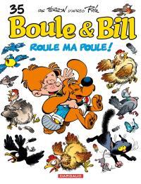 Boule et Bill. Volume 35, Roule ma poule !