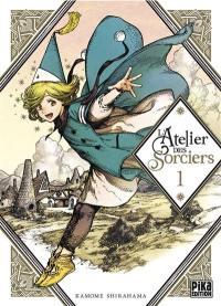 L'atelier des sorciers. Volume 1