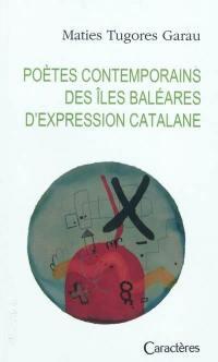 Poètes contemporains des îles Baléares d'expression catalane