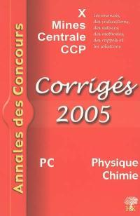 Physique et chimie PC 2005