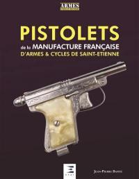 Pistolets de la Manufacture française d'armes & cycles de Saint-Etienne