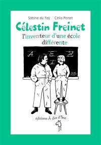 Célestin Freinet : l'inventeur d'une école différente