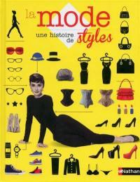 La mode, une histoire de styles