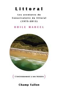 Littoral : les aventures du Conservatoire du littoral : 1975-2013