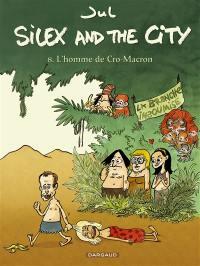 Silex and the city. Volume 8, L'homme de Cro-Macron