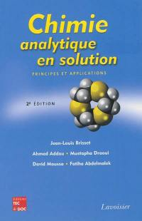 Chimie analytique en solution : principes et applications