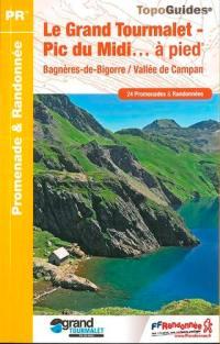 Le Grand Tourmalet-Pic du Midi... à pied