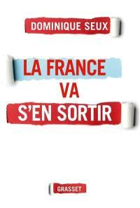 La France va s'en sortir