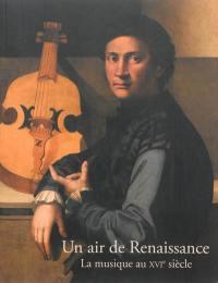 Un air de Renaissance