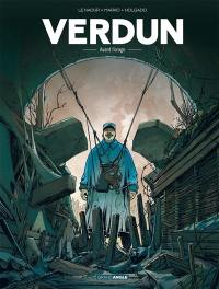 Verdun. Volume 1, Avant l'orage