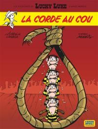 Les aventures de Lucky Luke d'après Morris. Volume 2, La corde au cou