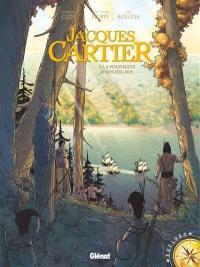 Jacques Cartier : à la poursuite d'Hochelaga