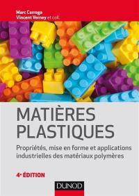 Matières plastiques : propriétés, mise en forme et applications industrielles des matériaux polymères