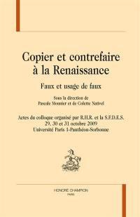 Copier et contrefaire à la Renaissance
