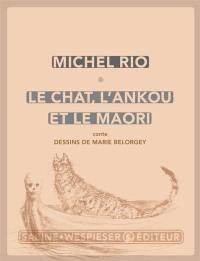 Le chat, l'Ankou et le Maori : conte