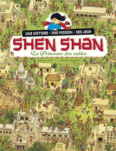 Shen Shan. Volume 5, La princesse des sables