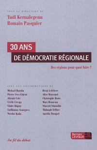 30 ans de démocratie régionale
