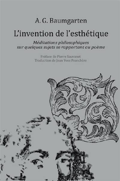 livre l 39 invention de l 39 esth tique crit par alexander gottlieb baumgarten presses. Black Bedroom Furniture Sets. Home Design Ideas