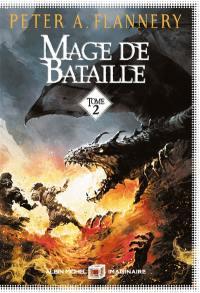 Mage de bataille. Volume 2,