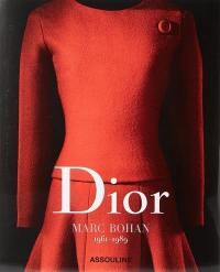 Dior : Marc Bohan, 1961-1989