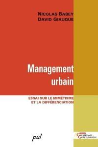 Management urbain  : essai sur le mimétisme et la différenciation