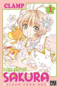 Card Captor Sakura : Clear Card Arc. Volume 1