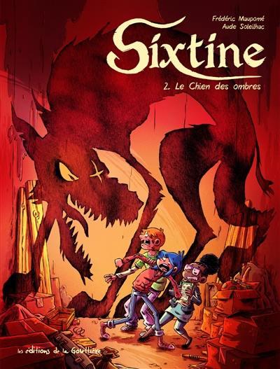 Sixtine. Volume 2, Le chien des ombres