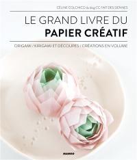 Le grand livre du papier créatif