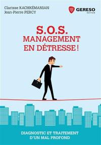 SOS management en détresse !
