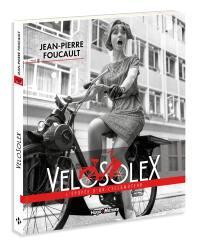 VéloSolex : l'épopée d'un cyclomoteur